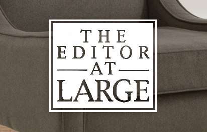 The Editor At Large